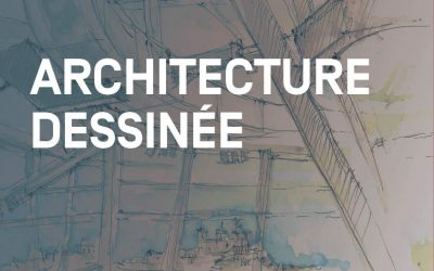 ARCHITECTURE DESSINÉE