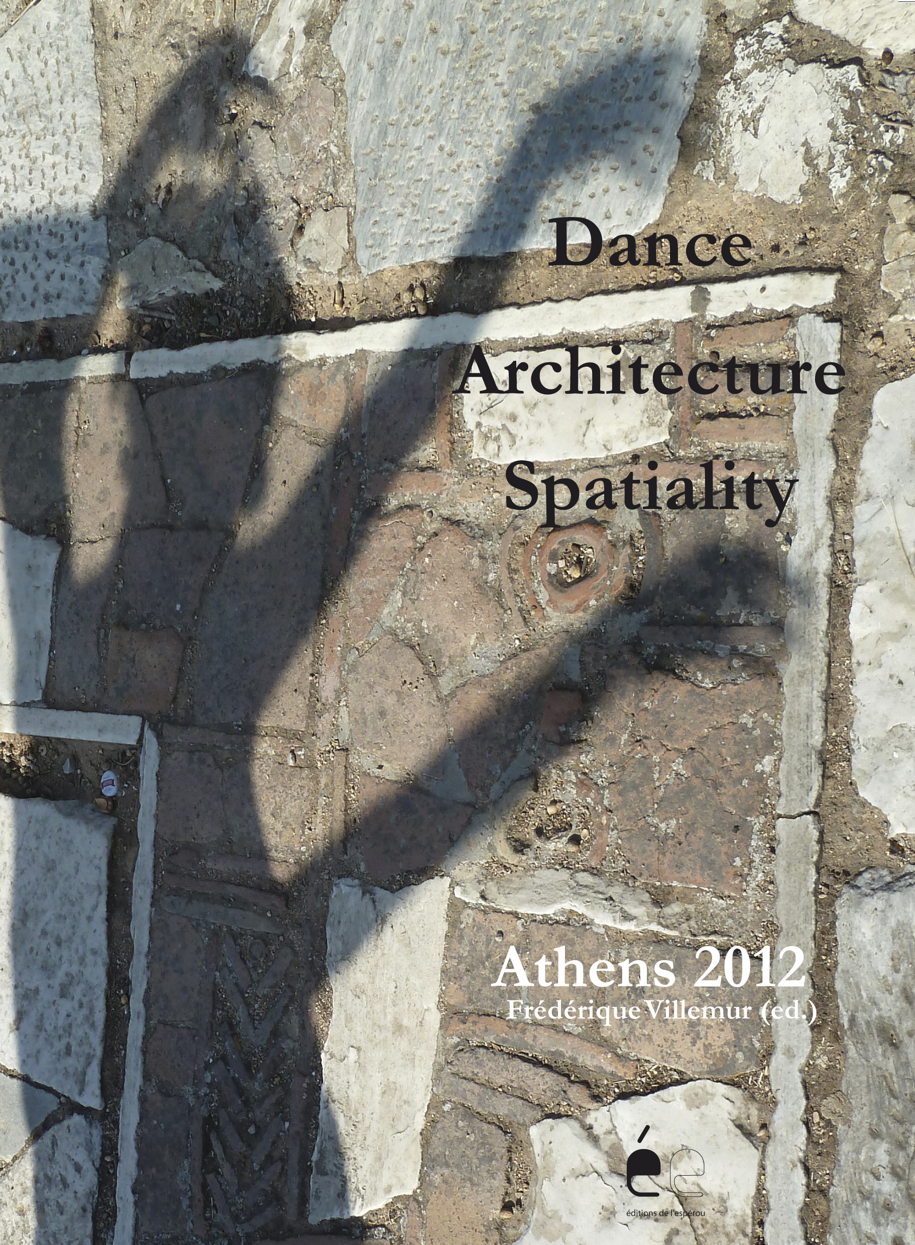 Dance Architecture Spatiality Athens 2012