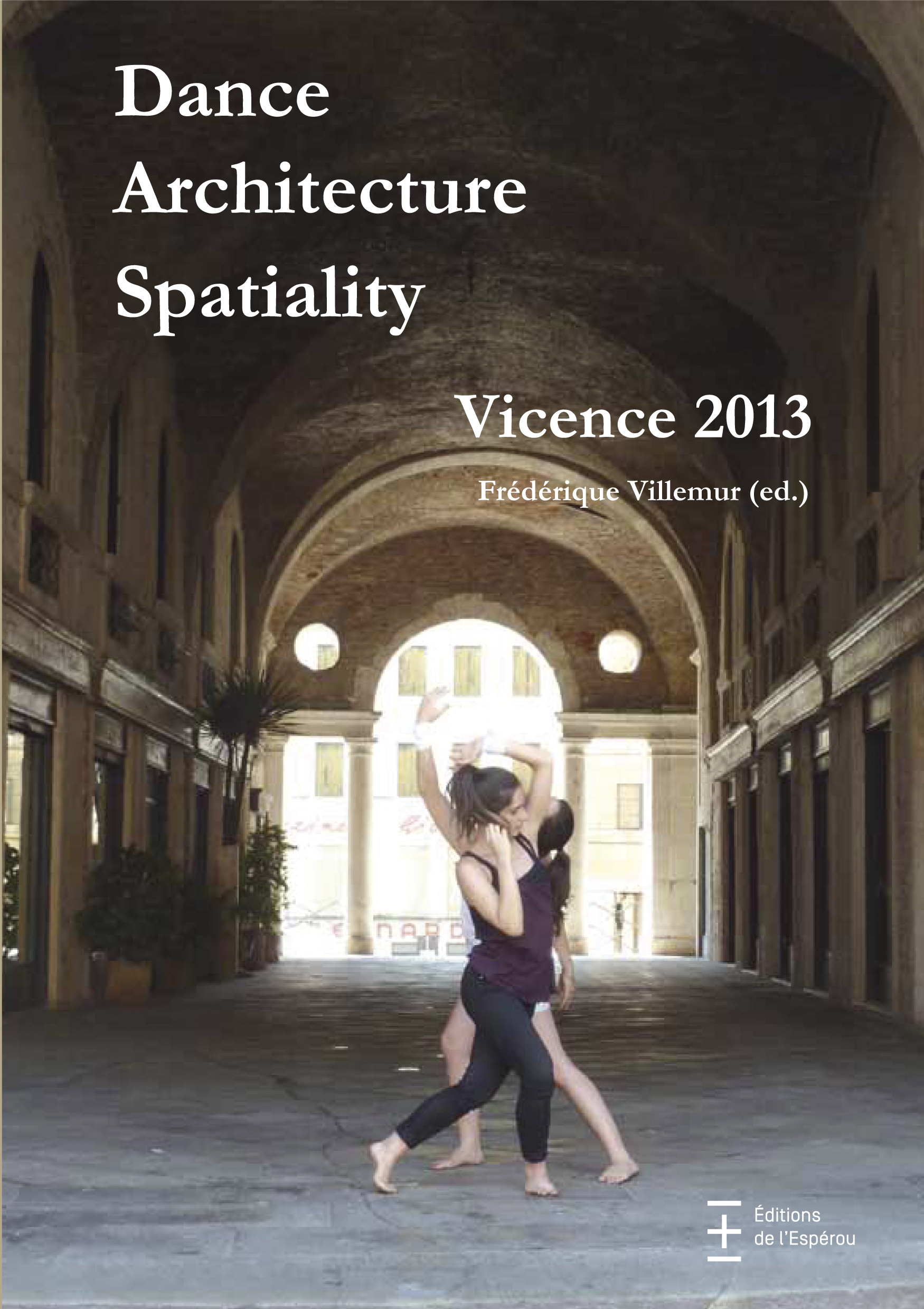 Dance Architecture Spatiality Vicence 2013